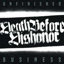 Death Before Dishonor: Unfinished Business (Limited Edition) (White Vinyl), LP