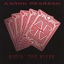 Aaron Pearson: Ridin' The River, CD