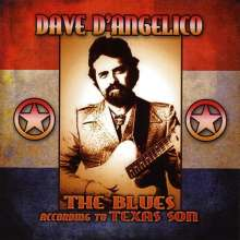 Dave D'Angelico: Blues According To Texas Son, CD
