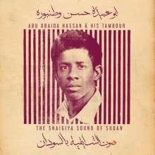 Abu Obaida Hassan: The Shaigiya Sound Of Sudan, LP