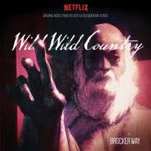 Brocker Way: Filmmusik: Wild Wild Country (Limited-Edition) (Maroon W/ Orange Stripe Vinyl), LP