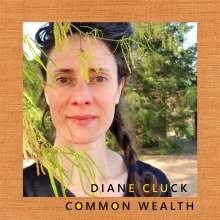 "Diane Cluck: Common Wealth, Single 10"""