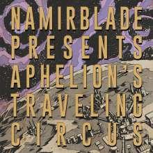 Namir Blade: Aphelion's Traveling Circus, LP
