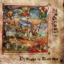 DJ Muggs The Black Goat: Dies Occidendum, LP