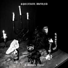 Spectral Wound: A Diabolic Thirst, CD