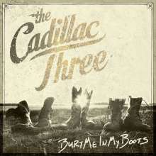 The Cadillac Three: Bury Me In My Boots, CD