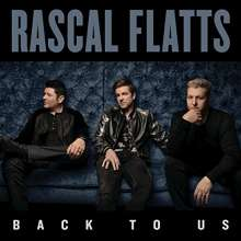 Rascal Flatts: Back To Us (Deluxe-Edition), LP