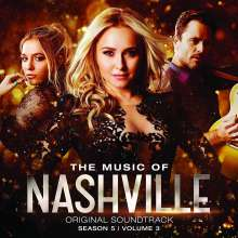 Filmmusik: The Music Of Nashville: Original Soundtrack Season 5, Vol.3 (Deluxe Edition), CD