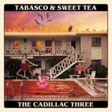 The Cadillac Three: Tabasco & Sweet Tea, CD