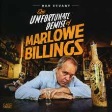 Dan Stuart: The Unfortunate Demise Of Marlowe Billings, CD