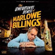 Dan Stuart: The Unfortunate Demise Of Marlowe Billings, LP
