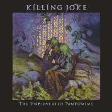 Killing Joke: The Unperverted Pantomime, CD