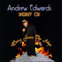 Andrew Edwards: Rising From The Ashes, CD