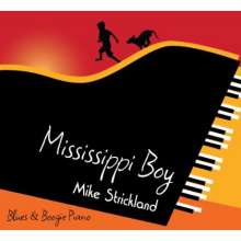 Mike Strickland: Mississippi Boy, CD