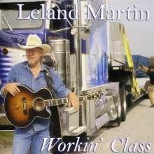 Leland Martin: Workin' Class, CD