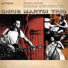 Chris Trio Martin: Young Blood, CD