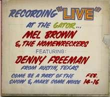 Mel Brown (Guitar) (1939-2009): Under Yonder: Mel Brown Live At Pop The Gator 1991, CD