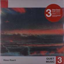 Steve Roach: Quiet Music 3, LP