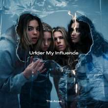 The Aces: Under My Influence (Limited Edition) (Colored Vinyl), LP