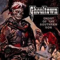Ghoultown: Ghost Of The Southern Son, CD