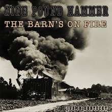 Nine Pound Hammer: The Barn's On Fire: Live In Kentucky 2007, CD