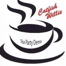 Catfish Willie: Tea Party Demo, CD