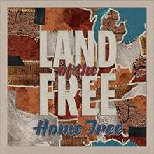 Home Free: Land Of The Free, CD