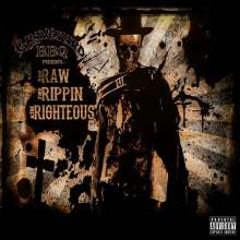Graveyard Bbq: Raw The Rippin & The Righteous, CD