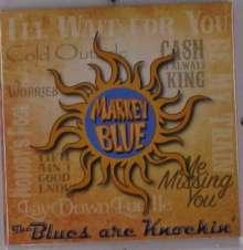 Markey Blue: The Blues Are Knockin', CD