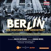Edmund Meisel (1894-1930): Berlin - Die Sinfonie der Großstadt (Filmmusik), CD