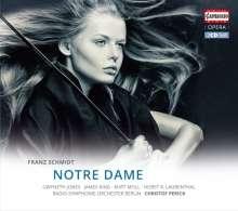 Franz Schmidt (1874-1939): Notre Dame, 2 CDs
