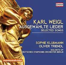 Karl Weigl (1881-1949): Lieder, CD