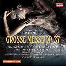 Walter Braunfels (1882-1954): Große Messe op.37, CD