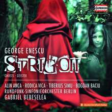 George Enescu (1881-1955): Strigoll (Geister), CD