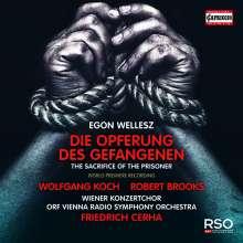 Egon Wellesz (1885-1974): Die Opferung des Gefangenen op.40 (Kultisches Drama), CD
