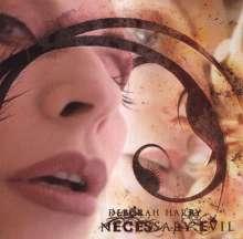 Deborah Harry: Necessary Evil, CD