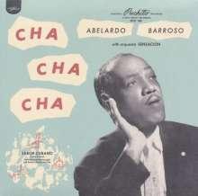 Abelardo Barroso: Cha Cha Cha (Digisleeve), CD