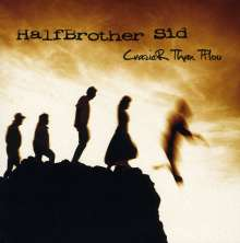 Halfbrother Sid: Crazier Thanthou, CD