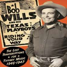 Bob Wills: Riding Your Way: The Lost Transcriptions For Tiffany Music, 2 CDs
