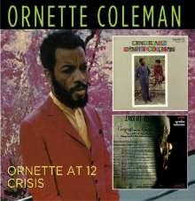 Ornette Coleman (1930-2015): Ornette At 12 / Crisis, CD
