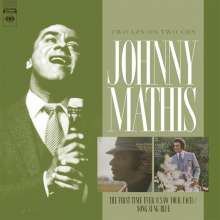 Johnny Mathis: First Time Ever / Song Sun, 2 CDs
