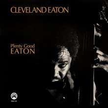Cleveland Eaton (1939-2020): Plenty Good Eaton (remastered), LP