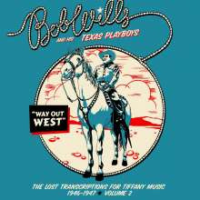 Bob Wills: Way Out West – The Lost Transcriptions for Tiffany Music, 1946-1947 Volume 2, 2 CDs