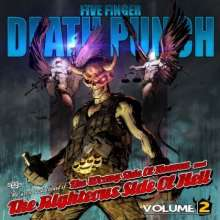 Five Finger Death Punch: The Wrong Side Of Heaven And The Righteous Side Of Hell Vol. 2 (CD + DVD) (Explicit), 2 CDs