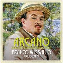 """Francesco  Paolo Tosti (1846-1916): Lieder """"Arcano"""", CD"""
