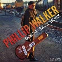 Phillip Walker: Going Back Home, CD