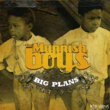 The Mannish Boys: Big Plans, CD