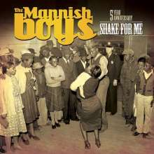 The Mannish Boys: Shake For Me, CD