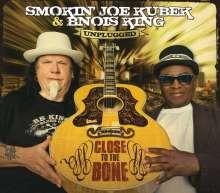 Smokin' Joe Kubek & Bnois King: Close To The Bone, CD