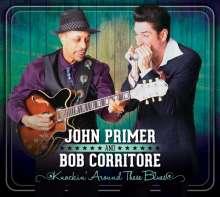 John Primer & Bob Corritore: Knockin' Around These Blues, CD